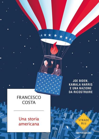 Una storia americana, di Francesco Costa